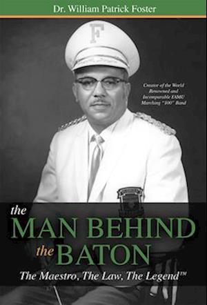 Bog, paperback The Man Behind the Baton af Dr William Patrick Foster