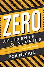 Zero Accidents & Injuries