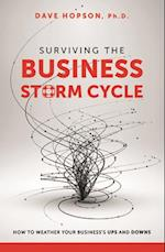 Surviving the Business Storm Cycle