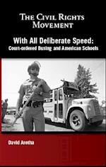 With All Deliberate Speed af David Aretha