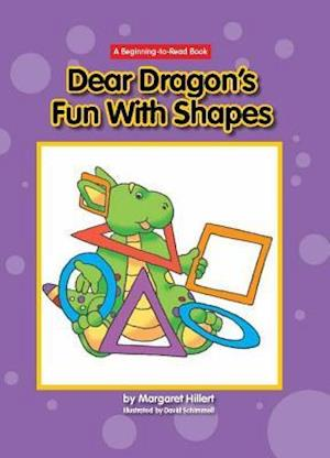 Dear Dragon's Fun with Shapes af Margaret Hillert