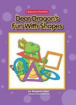 Dear Dragon's Fun with Shapes af Margaret Hillert