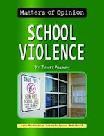 School Violence (Matters of Opinion)