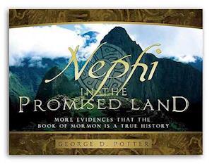 Nephi in the Promised Land af George Potter