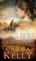 Borrowed Light af Carla Kelly