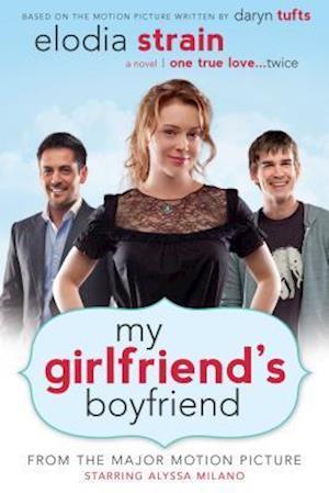 My Girlfriend's Boyfriend af Elodia Strain