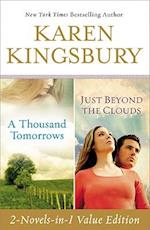 A Thousand Tomorrows / Just Beyond the Clouds af Karen Kingsbury