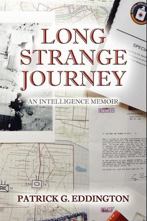 Bog, paperback Long Strange Journey af Patrick G. Eddington