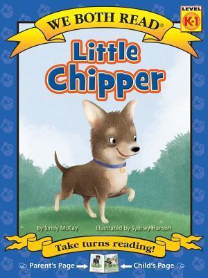 Bog, paperback Little Chipper (We Both Read - Level K-1 (Quality)) af Sindy McKay
