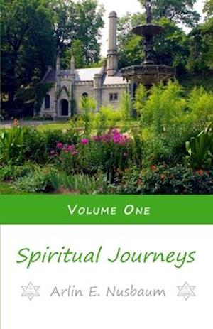 Bog, paperback Spiritual Journeys 1 af Arlin E. Nusbaum