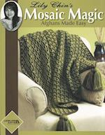Lily Chin's Mosaic Magic Afghans Made Easy af Lily Chin