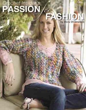 Crochet Insider's Passion for Fashion af Dora Ohrenstein