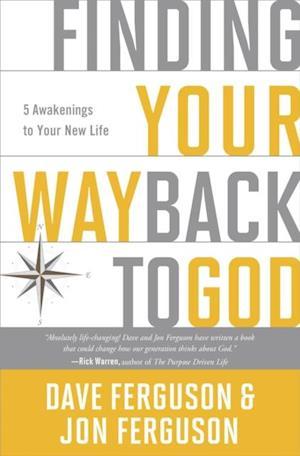Finding Your Way Back to God af Jon Ferguson