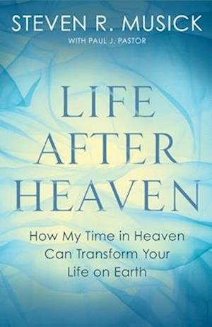 Bog, paperback Life After Heaven af Steven R. Musick