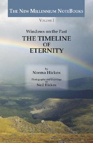 The Timeline of Eternity af Norma Hickox