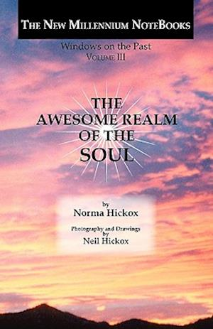 The Awesome Realm of the Soul af Norma Hickox
