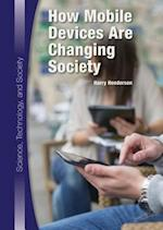 How Mobile Devices Are Changing Society (Science, Technology, and Society)