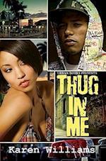 Thug in Me af Karen Williams
