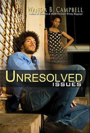 Unresolved Issues af Wanda B. Campbell