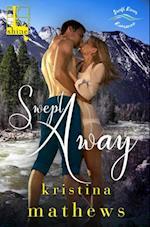 Swept Away (A Swift River Romance)