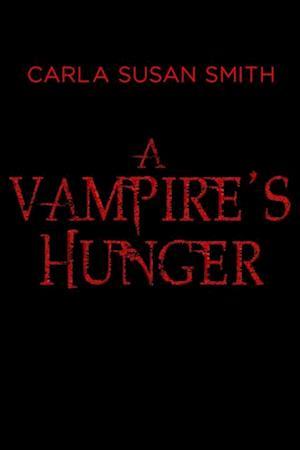 Vampire's Hunger af Carla Susan Smith