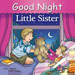 Good Night Little Sister (Good Night Our World)