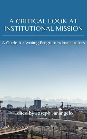 Bog, hardback Critical Look at Institutional Mission
