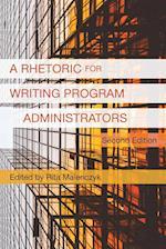 A Rhetoric for Writing Program Administrators (2nd Edition)
