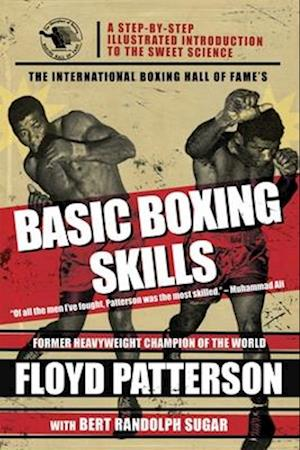 The International Boxing Hall of Fame's Basic Boxing Skills af Floyd Patterson