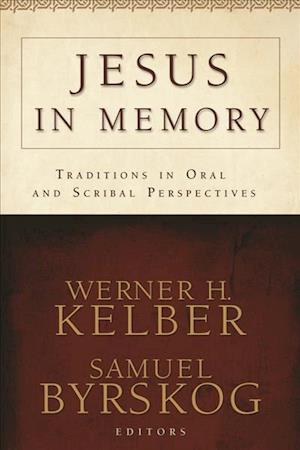 Jesus in Memory af David E Aune, Samuel Byrskog, Loveday Alexander