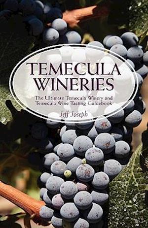 Temecula Wineries af Jeff Joseph