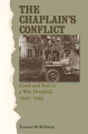 The Chaplain's Conflict af Tennant S. McWilliams