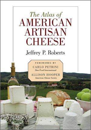 Atlas of American Artisan Cheese af Jeffrey Roberts