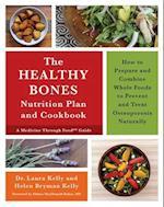 The Keep Your Bones Healthy Cookbook