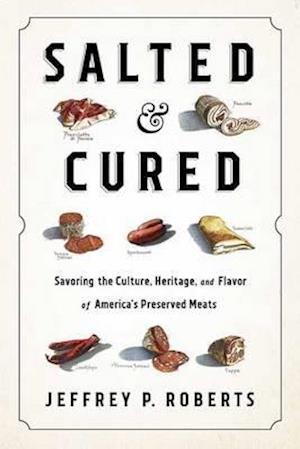 Bog, hardback Salted and Cured af Jeffrey Roberts