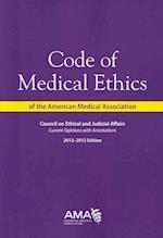 Code of Medical Ethics 2012-2013 af American Medical Association