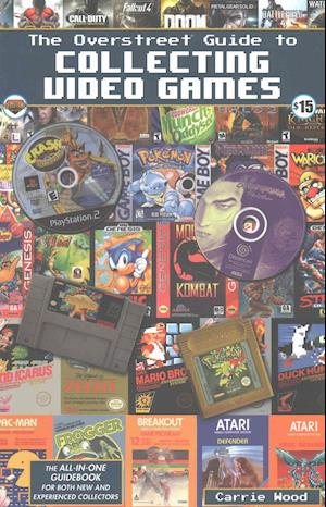 Bog, paperback The Overstreet Guide to Collecting Video Games af Carrie Wood