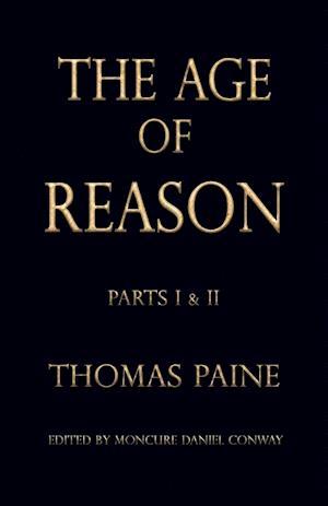 The Age of Reason af Thomas Paine, Thomas Paine