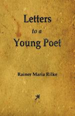 Letters to a Young Poet af Rainer Maria Rilke, Rainer Maria Rilke