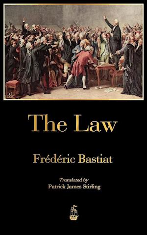 The Law af Frederic Bastiat