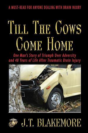 Bog, paperback Till the Cows Come Home af J. T. Blakemore