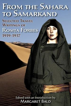From the Sahara to Samarkand af Rosita Forbes