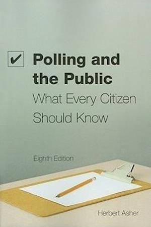 Polling and the Public af Herbert B Asher
