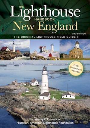 The Lighthouse Handbook New England af Jeremy D Entremont, Michael Urban