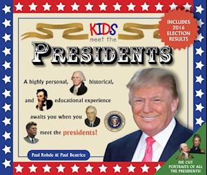 Bog, paperback Kids Meet the Presidents af Paul Rodhe