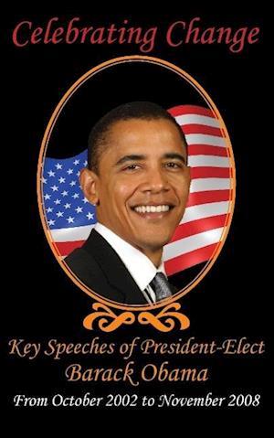 Bog, paperback Celebrating Change af Barack Hussein Obama, John Mccain, Hillary Clinton