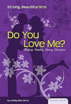 Do You Love Me? af Ashley Rae Harris