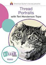 Thread Portraits (IQ Quilt)