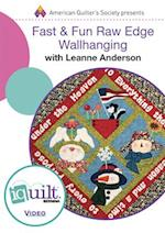 Fast & Fun Raw Edge Wallhanging (Iquilt)