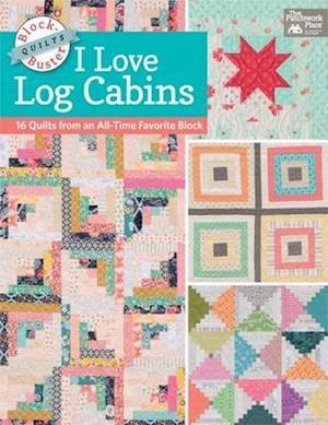 I Love Log Cabins af Karen M. Burns